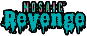 Mosaic Revenge
