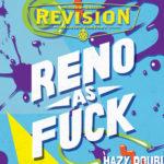 Reno As Fuck