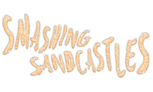 Smashing Sandcastles